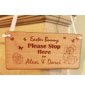 Easter Bunny Stop Here - Hanging Plaque